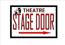 Stage Door Theatre Reproduction  Sign Vintage Theater Theatre Sign
