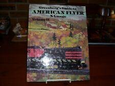 Greenberg's Guide to American Flyer S Gauge Volume 2 by Joe Deger