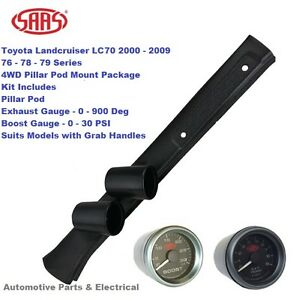 SAAS Pillar Pod suit Toyota L/Cruiser LC70 76 78 79 2000 - 2009 + Boost + EGT
