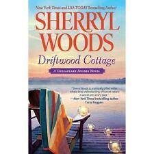 A Chesapeake Shores Novel: Driftwood Cottage Bk. 5 by Sherryl Woods (2011, Paper