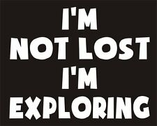 I'm Not Lost I'm Exploring Funny Joke Novelty Car Bumper Sticker Deco Decal