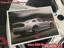 2013 SALEEN BLACK LABEL S 302 MUSTANG BROCHURE SPEC CARD FORD GT SHELBY NOS S281
