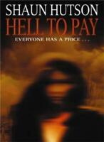 Hell to Pay By Shaun Huston