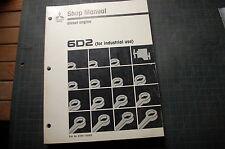 MITSUBISHI MOTORS 6D2 Industrial Diesel Engine Repair Shop Service Manual 1989