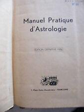 Manuel Pratique d'Astrologie 1950 Georges Antarès