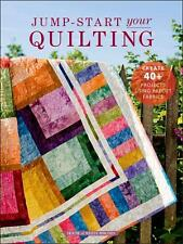 House of White Birches Jump-Start Your Quilting Patterns Paperback Book ~ New