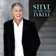 Steve Tyrell – That Lovin' Feeling CD NEW