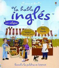 Ya hablo ingles I Speak English (Como Se Dice?) (Spanish Edition)