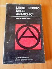 Giuseppe Vettori LIBRO ROSSO DEGLI ANARCHICI 1° ed. Newton Compton 1970