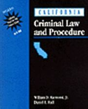 California Criminal Law and Procedure by William Raymond and Daniel E. Hall...