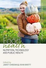 Food Health: Nutrition, Technology, and Public Health Research Methods for Anth
