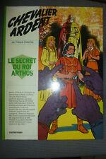 BD chevalier ardent n°6 le secret du roi arthus EO 1974 TBE craenhals
