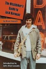The Hitchhiker's Guide Jack Kerouac Adventure Boul by Hassett Brian -Paperback
