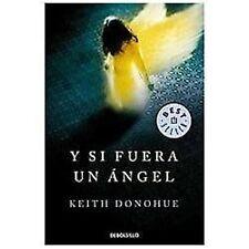 Y si fuera un angel  Angels of Destruction (Spanish Edition)