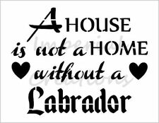 """""""LABRADOR HOME"""" House Dog Breed Saying 8.5"""" x 11"""" Stencil Plastic Sheet NEW S290"""