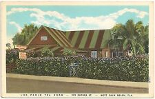 Log Cabin Tea Room in West Palm Beach FL Postcard