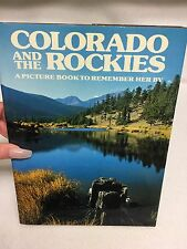 Colorado and the Rockies : A Picture Book to Remember Her By