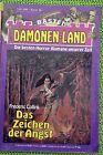 Dämonen-Land Nr. 46 Das Zeichen der ....von Frederic Collins Bastei Verlag, Z: 2