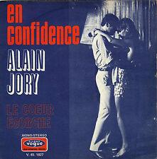 ALAIN JORY EN CONFIDENCE / LE COEUR ECORCHE FRENCH 45 SINGLE