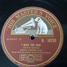 78rpm EDDIE FISHER i need you now / heaven was never liike this