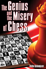 The Genius and the Misery of Chess, NEW BOOK