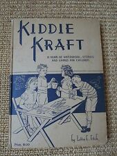 Kiddie Kraft: A Year of Handwork/Stories/Games for Children by L. Finch, 1938