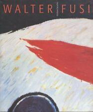 Walter Fusi: La pittura dentro.