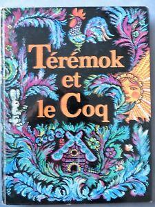 Térémok et le coq, florilège tiré du folklore russe, L'école des loisirs, 1978