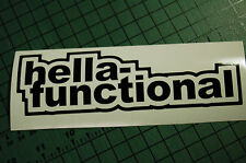 HELLA-FUNCTIONAL Decal Vinyl JDM Euro Drift Lowered illest Fatlace