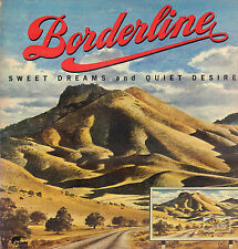 BORDERLINE - SWEET DREAMS AND QUIET DESIRES (1973 US COUNTRY/ROCK/PSYCH LP)