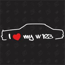 I love my W123 - Sticker, Mercedes E-Klasse, Auto Tuning Aufkleber, Decal