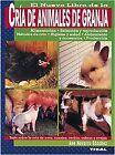 Cría de animales de granja. NUEVO. Nacional URGENTE/Internac. económico. NATURAL