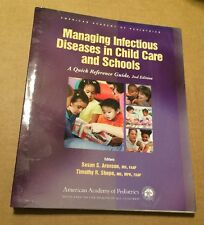 Managing Infectious Diseases in Child Care and Schools : A Quick Reference Guid…