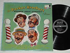 The Parker Brothers-Barber Shop Quartet (1960) Stereo Bravo Lp *In Shrink*