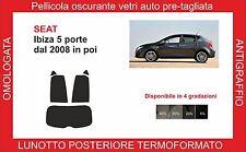 pellicole oscuranti pre- tagliata Seat Ibiza 5p dal 2008  kit post termoform