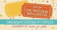 Good for One Mediocre Shoulder Rub : Considerate Coupons for Couples (2014,...