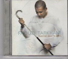 (GA155) Faouzi Tarkhani, Guerrier Pour La Paix - 1999 CD