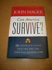 Can America Survive? hb/dj John Hagee prophetic signs of terminal generation