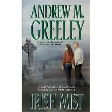 Irish Mist (nuala Anne Mcgrail Novels): By Andrew M. Greeley