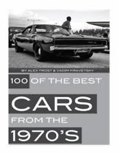 100 of the Best Cars from The 1970 by Alex Trost and Vadim Kravetsky (2013,...