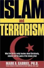 Islam and Terrorism : What the Quran Really Teaches about Christianity [New]
