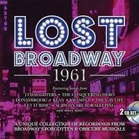Lost Broadway 1961 - Broadway's Forgotten & Obscure Musicals - Origina (NEW 2CD)