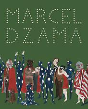 Marcel Dzama by Marcel Dzama (Hardback, 2013)