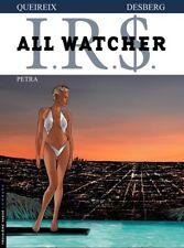 ALL WATCHER (IRS ) ** TOME 3 PETRA **  EO NEUF DESBERG/QUEIREIX