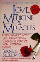 Love, Medicine and Miracles: Lessons Learned about Self-