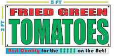 FRIED GREEN TOMATOES Banner Sign NEW Larger Size Best Quality for The $$$