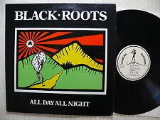 Black Roots  All Day All Night  1987 UK NUBIAN Rec. NRLP 001   EX+