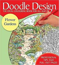 FLOWERS GARDENS  COLOURING BOOK / DOODLE DESIGN NEW BOOK