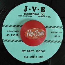 ONE STRING SAM 45 RE -MY BABY OOOO - RARE PRIMITIVE DETROIT 1956 BLUES RECORDING