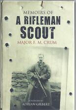Memoirs of a Rifleman Scout - Major F M Crum NEW Hardback